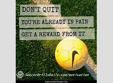 Motivational Soccer Quotes For Girls. QuotesGram Inspirational Soccer Quotes