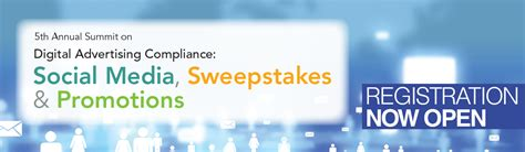 Sweepstakes Promotions - overview 5th annual summit on digital advertising compliance social media