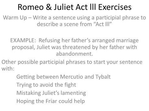 theme of romeo and juliet in one sentence romeo juliet act lll exercises ppt video online download