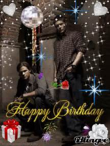 supernatural happy birthday picture 105226237 blingee