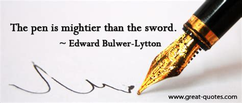 Pen Is Mightier Than Sword Essay by The Pen Is Mightier Than The Sword