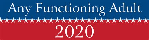 Any Functioning 2020 Bumper Sticker
