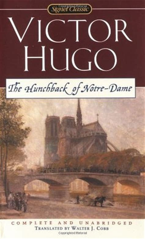 notre dame de edition books the hunchback of notre dame by victor hugo