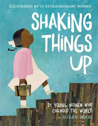 shaking things up 14 who changed the world books shaking things up 14 who changed the world