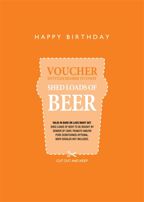 printable gift vouchers high street happy birthday shed loads of beer voucher by loveday