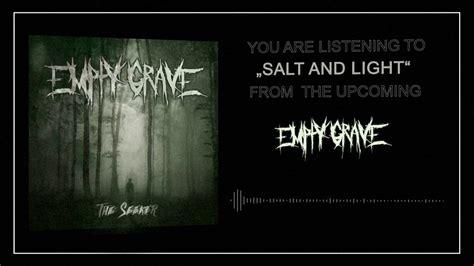 empty grave salt and light
