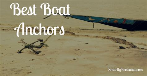 best fishing boat anchor fishing accessories all about fishing guide