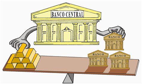 banco central de 191 conviene tener un banco central rankia