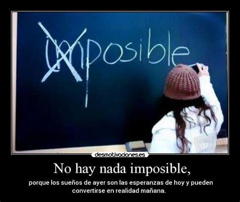 imagenes de no hay amor imposible no hay nada imposible desmotivaciones