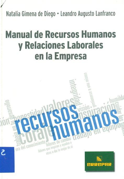 la administradora de recursos humanos ferroviarios es una manual de recursos humanos y relaciones laborales en la