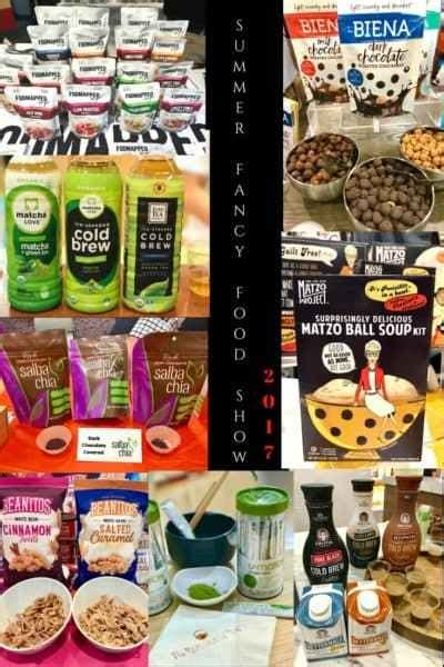 Food Show 2 by Summer Fancy Food Show 2017 Nutrition Starring You