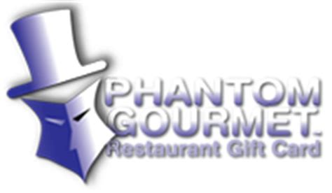 Which Restaurants Accept Restaurant Com Gift Cards - the phantom gourmet restaurant gift card