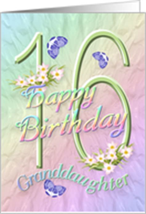 Granddaughter 16th Birthday Cards Age Specific Birthday Cards For Granddaughter From