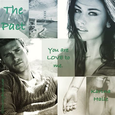 the pact by karina halle my book casting halle book boyfriends and books 1000 images about the pact on halle book show and scott eastwood