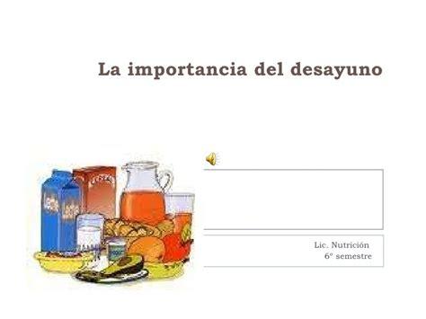 importancia del desayuno la importancia del desayuno