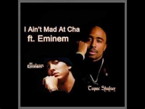 I Aint Mad At Cha Meme - 2pac i ain t mad at cha ft eminem remix youtube
