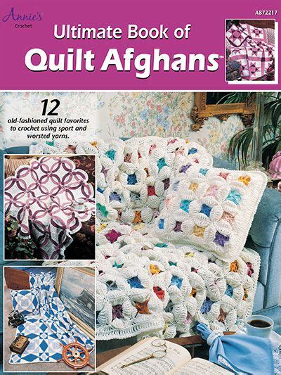 Ultimate Book Of Quilt Afghans by Popular Quilt Designs And Quilt On