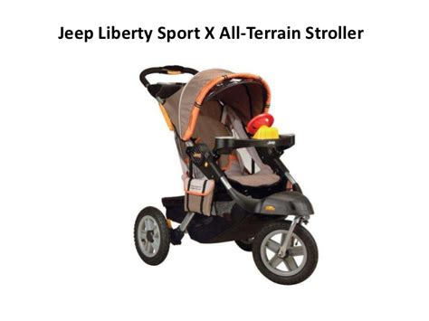 Jeep Liberty Limited Terrain Stroller Baby Toddler Jeep Liberty Sport X All Terrain Stroller