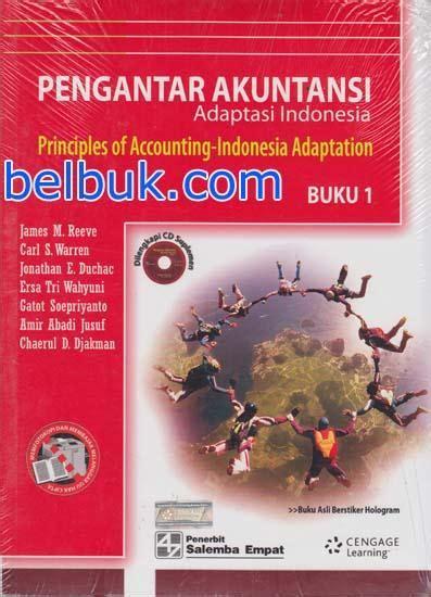 Akuntansi Di Indonesia Buku Dua pengantar akuntansi adaptasi indonesia buku 1 oleh m reeve carl s warren jonathan