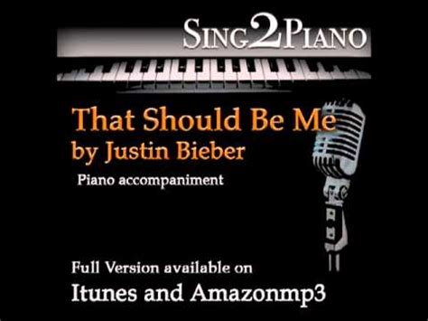 justin bieber that should be me index justin bieber quot that should be me quot piano backing for your