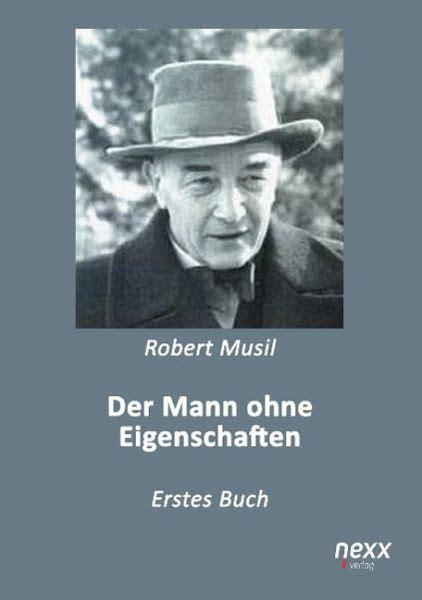 Der Mann Ohne Eigenschaften Von Robert Musil Buch