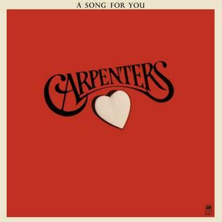 a song for you a song for you the carpenters album