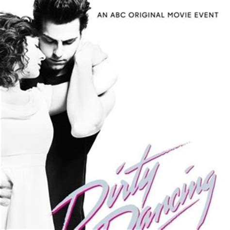 soundtrack film lawas dirty dancing dirty dancing 2017 pictures trailer reviews news dvd