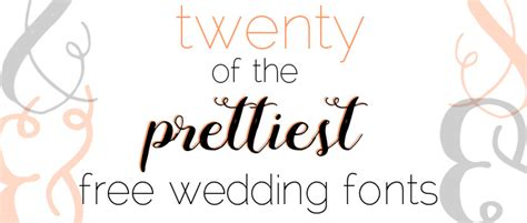 Wedding Font Ttf by 20 Of The Prettiest Free Wedding Fonts Preowned Wedding
