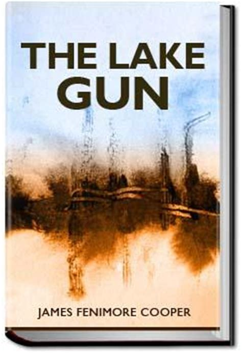 the lake gun fenimore cooper ebook all you can