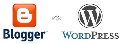 blogger vs wordpress blogger vs wordpress which is right for you