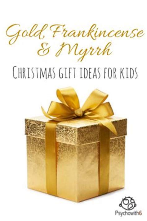 gold frankincense myrrh christmas gift ideas for kids