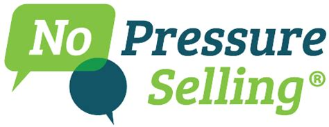 No Selling no pressure selling sales