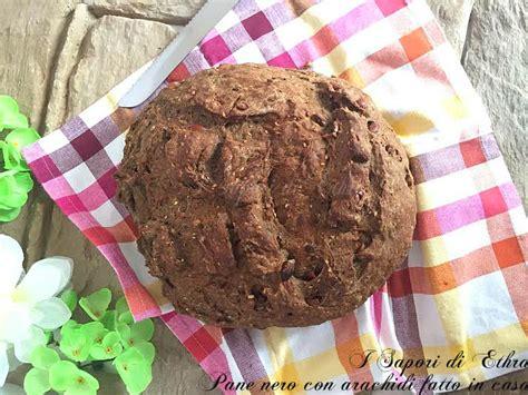 pane nero fatto in casa pane nero con arachidi fatto in casa i sapori di ethra