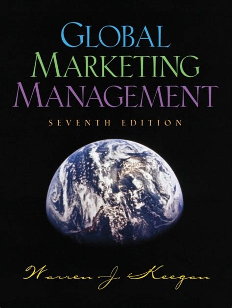 Global Mba Th by Keegan Global Marketing Management Pearson