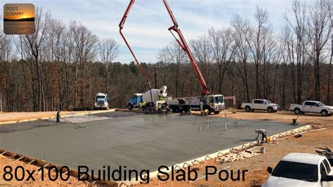 House Design 30x50 Site Pouring A 80 X 100 Metal Building Slab Youtube