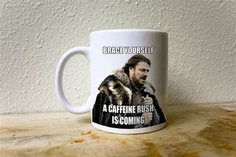 Coffee Cup Meme - 37 best images about chipper cheeper mugs on pinterest