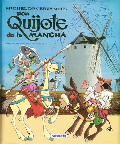 resumen de libros don quijote de la mancha cuentos y f 225 bulas venta de libros susaeta ediciones don quijote de la mancha