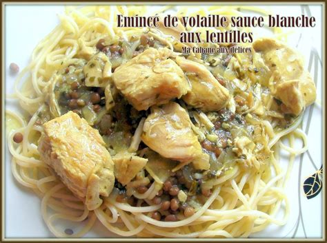 cuisine sauce blanche emince de dinde aux lentilles sauce blanche blogs de cuisine