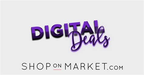digital deals shop these digital deals thereal