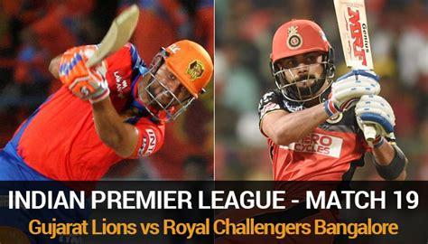 royal challengers bangalore vs gujarat lions live indian premier league 9 gujarat lions vs royal
