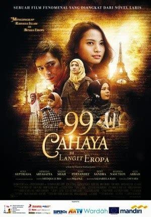 film islami terbaru film terbaru 99 cahaya di langit eropa film download