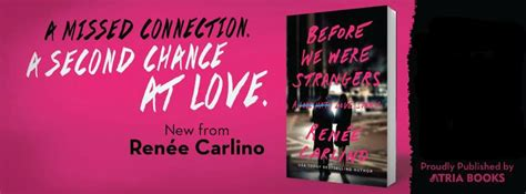 before we were strangers a story before we were strangers by ren 233 e carlino tour review