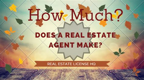 how much do real estate agents make per house how much does real estate agent make real estate license hq