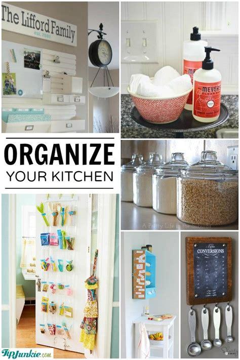 ways to organize your kitchen 19 handy ways to organize your kitchen tip junkie