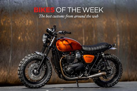 best motorcycle the best custom motorcycles and cafe racers of the week