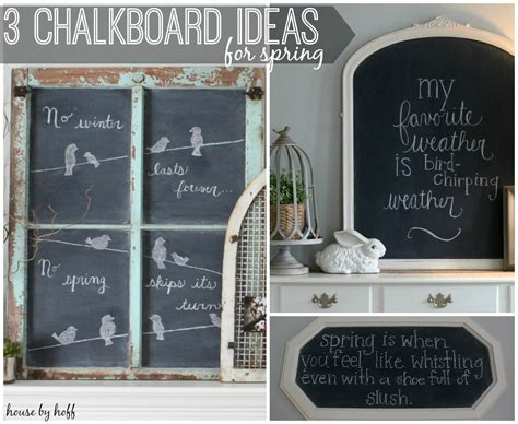 three spring chalkboard ideas house by hoff