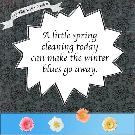 when is spring cleaning spring cleaning quotes quotesgram