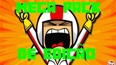 mega pack de edicao zueira  youtube