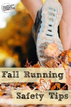 running safety tips 1000 images about relentless forward commotion on trail running running and runners