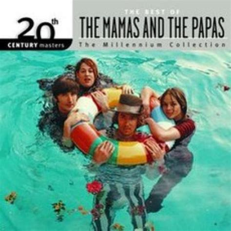 mamas and papas best of 20th century masters the millennium collection the best